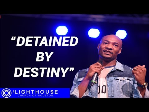 Detained by Destiny   When others make your life difficult   Pastor Keion Henderson