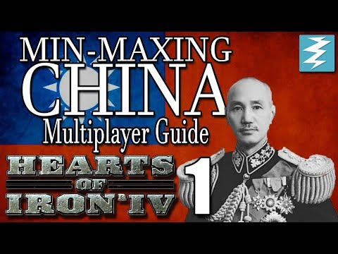 MIN MAXING GUIDE FOR CHINA [1] MULTIPLAYER CHINA - Hearts of Iron IV HOI4 Paradox Interactive