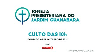 Culto das 10h ao Vivo - 03/10/2021
