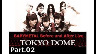TOKYO DOME Before Live and After Live 【RED NIGHT】 &【BLACK NIGHT...
