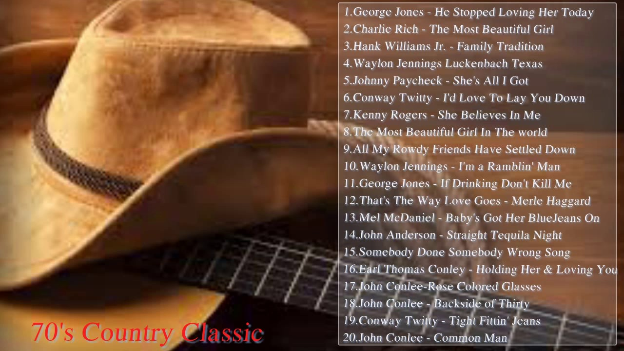 Great country classics 70s 80s 90s classic country for Classic 90 s house music playlist