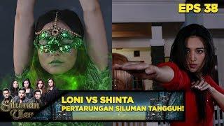 Loni VS Shinta! Pertarungan Dua Siluman Ular Tangguh - Siluman Ular Eps 38