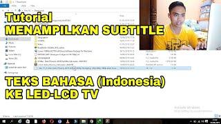 TUTORIAL/CARA MENAMPILKAN SUBTITLE TEKS BAHASA KE LED LCD TV