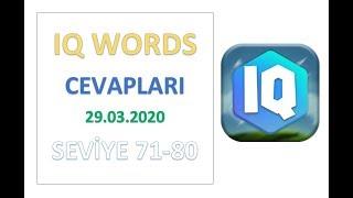 IQ Words - Kelime Oyunu Level 71 72 73 74 75 76 77 78 79 80 Cevapları