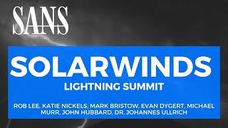 SOLARWINDS – A SANS Lightning Summit