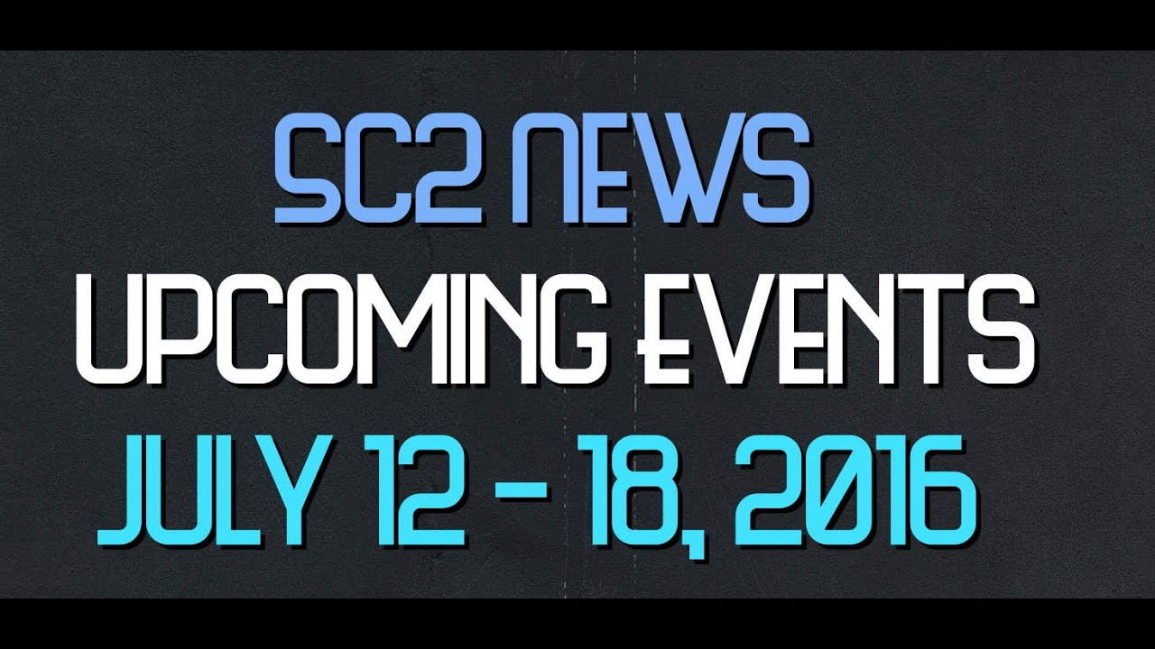 Upcoming Starcraft 2 Tournaments