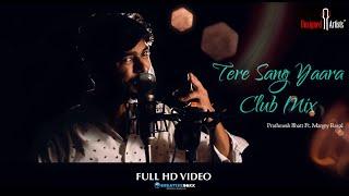Tere Sang Yaara (Club Mix) - Rustom   Akshay Kumar & Ileana D'cruz   Atif Aslam   Romantic Love Song