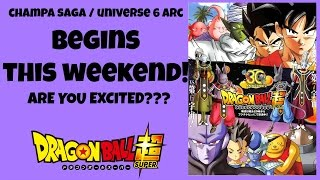Dragon Ball Super Champa Saga / Universe 6 Arc BEGINS THIS WEEK! Are you excited!?
