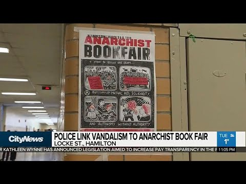 Anarchist book fair linked to Hamilton vandalism: police