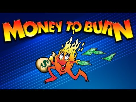 Money to Burn Classic Slot - NICE SESSION, ALL FEATURES! - 동영상