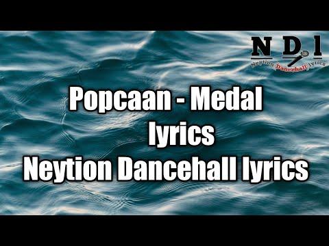 Popcaan - Medal (lyrics) [Neytion Dancehall lyrics]