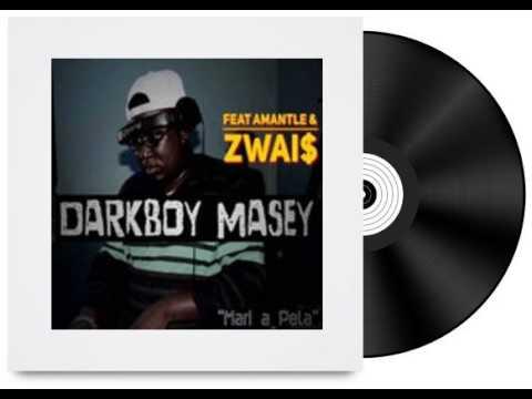 Darkboy Masey ft Amantle Brown Zwai Mari A Pela