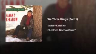 We Three Kings (Part 1)