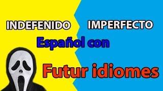 Испанский язык. Урок 66. Indefinido e Imperfecto.
