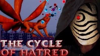 Naruto Shippuden: The Cycle of Hatred - REAL LIFE Movie Like Trailer