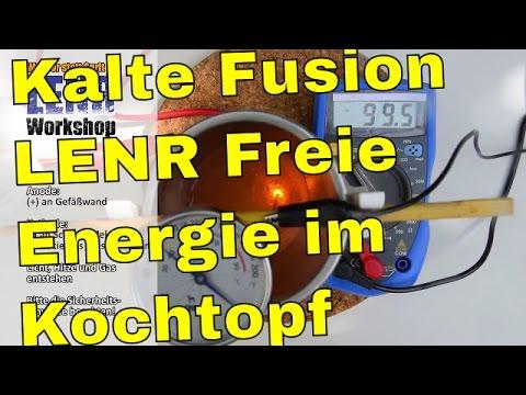 Freie Energie - Kalte Fusion mit Wärmeüberschuss - LENR - Heizung selber bauen