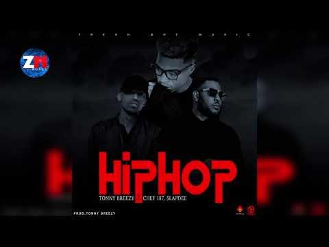 TONNY BREEZY x CHEF 187 x SLAPDEE - HIPHOP (Official Audio) |ZedMusic| Zambian Music 2018