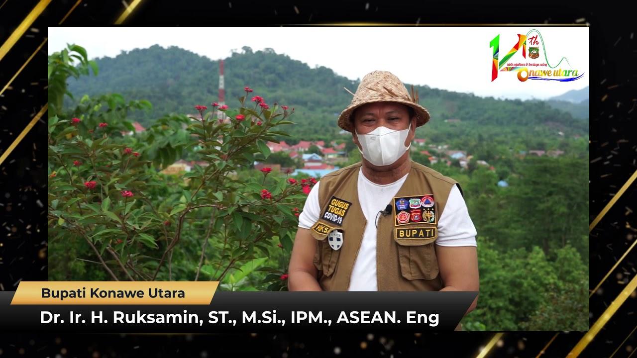 Ucapan HUT Ke-14 Kabupaten Konawe Utara Dr. Ir. H. Ruksamin, ST., M.Si., IPM., ASEAN. Eng