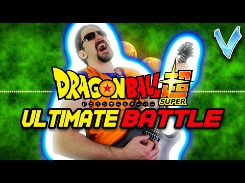DRAGON BALL SUPER - ULTRA INSTINCT THEME/ULTIMATE BATTLE [EPIC METAL COVER] (Little V)