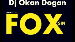Dj Okan Dogan - Fox Sın 2015 Mix