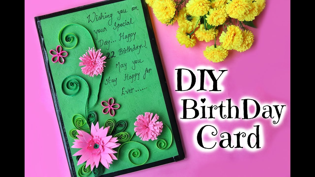 Diy Birthday Card For Friend Easy Handmade Paper Quilling Card