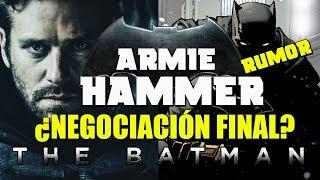 ¿ARMIE HAMMER / BATMAN A PUNTO DE FIMAR? - NOTICIA - WARNER - BEN AFFLECK - MATT REEVES