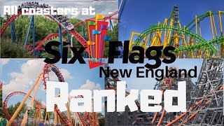 List Of Six Flags New England Rides