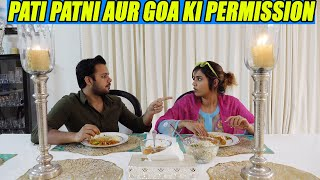 PATI PATNI AUR GOA KI PERMISSION (WATCH TILL END!!)