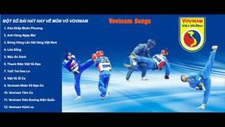 Một số bài hát hay về môn phái Vovinam(Vovinam Songs)