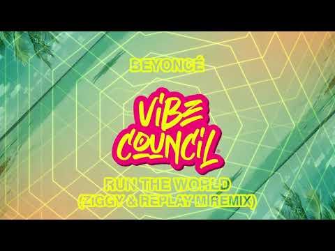 Beyoncé - Run The World (ZIGGY & Replay M Remix)