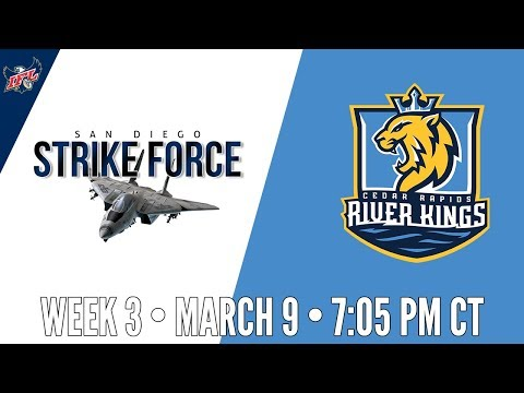 Week 3 | San Diego Strike Force at Cedar Rapids River Kings