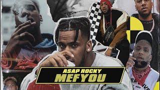 Mefyou - ASAP Rocky  (Prod. by Broke Boys)