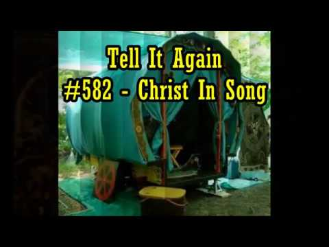 Tell It Again - Christ In Song