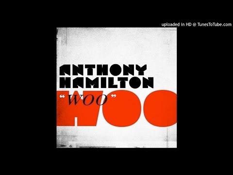 Anthony Hamilton - Woo (LC aka Metro Beatz MOCRadio Remix)