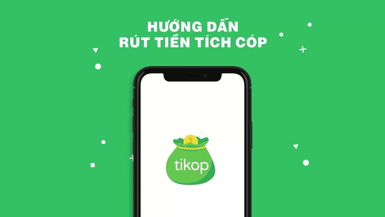 Hướng dẫn rút tiền | Tikop