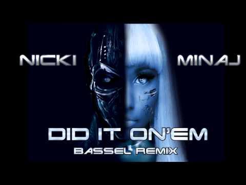 Nicki Minaj - Did It On Em (Dubstep Remix by Bassel)