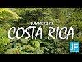 Costa Rica 2017 // Travel Videos