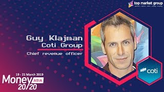 Guy Klajman - Chief Revenue Officer - COTI Group at Money 20/20 Asia