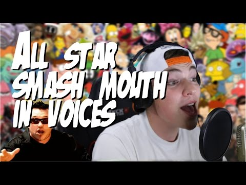Smash Mouth - All Star (Sung in 25 Voices)