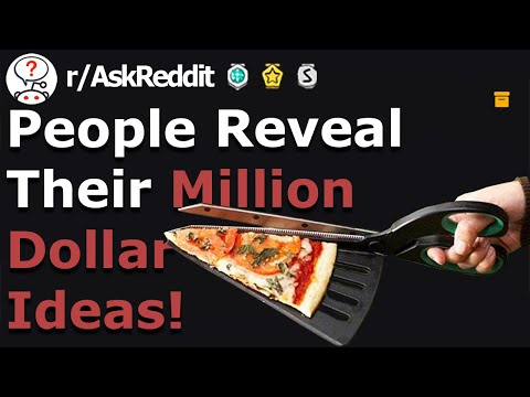 Million Dollar Ideas YOU Should STEAL! (r/Askreddit)