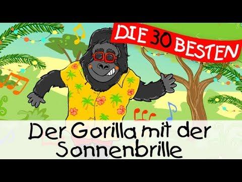 Der Gorilla Mit Der Sonnenbrille - Partylieder Zum Mitsingen Und Bewegen || Kinderlieder
