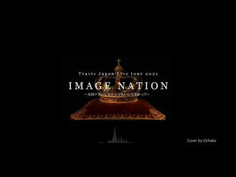 Download 🎹「Travis Japan Live tour 2021 IMAGE NATION ~全国ツアーしちゃってもいいですか!?~」Piano Collection