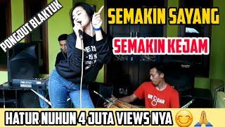 Download SEMAKIN SAYANG SEMAKIN KEJAM COVER || PONGDUT || V3_MPIT EDISI NGABUBURIT👌