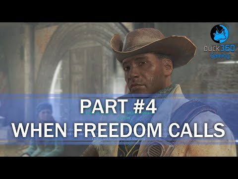 Fallout 4 Walkthrough Part 4 - When Freedom Calls (PC Max Graphics)