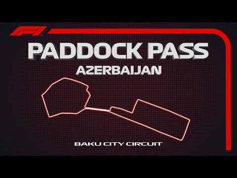 F1 Paddock Pass | Pre-Race At The 2019 Azerbaijan Grand Prix