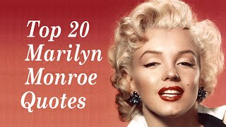 The 20 Best Marilyn Monroe Quotes And Sayings