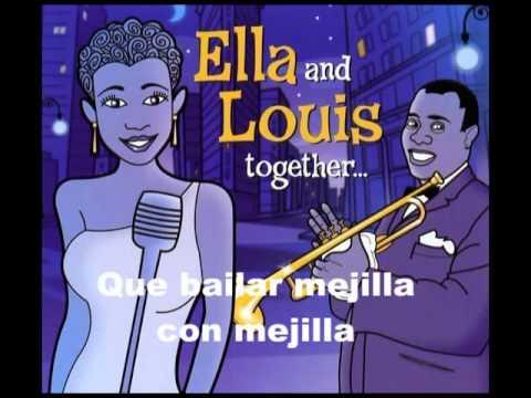 Louis Armstrong & Ella Fitzgerald   Cheek to Cheek Subtitulado