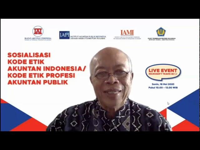 Sosialisasi Kode Etik Akuntan Indonesia/ Kode Etik Profesi Akuntan Publik
