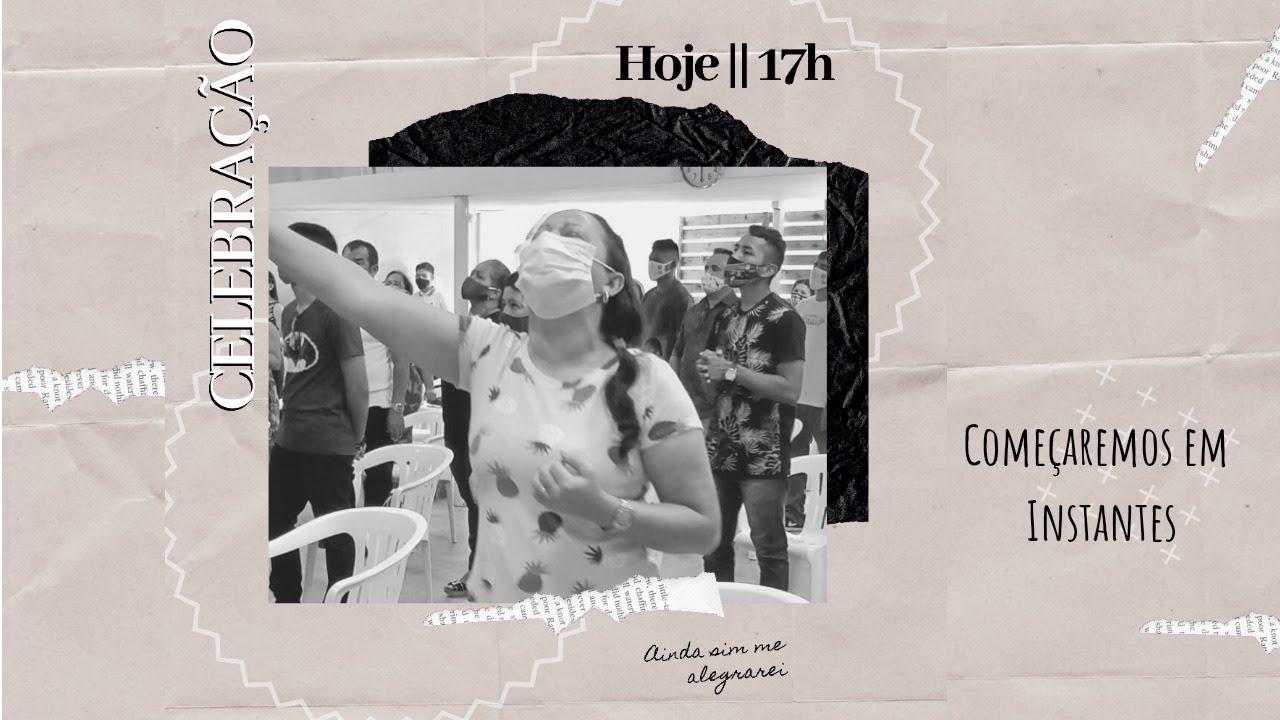 Culto de Celebração // Domingo - 21.06