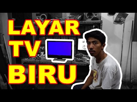 TV LED Rusak Layar Biru VLOG85